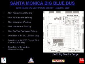 SANTA MONICA BIG BLUE BUS Santa Monica City