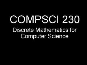 COMPSCI 230 Discrete Mathematics for Computer Science Thales