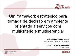 Um framework estratgico para tomada de deciso em