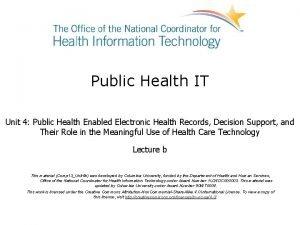 Public Health IT Unit 4 Public Health Enabled