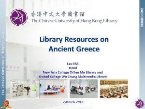 The Chinese University of Hong Kong Library Library