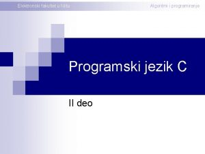 Elektronski fakultet u Niu Algoritmi i programiranje Programski