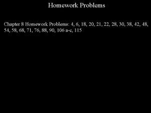 Homework Problems Chapter 8 Homework Problems 4 6