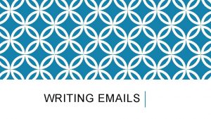 WRITING EMAILS TOPICS PART I Part III Introduction