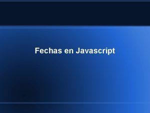 Fechas en Javascript Fechas Julianas Son una manera