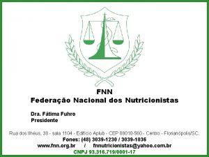 FNN Federao Nacional dos Nutricionistas Dra Ftima Fuhro