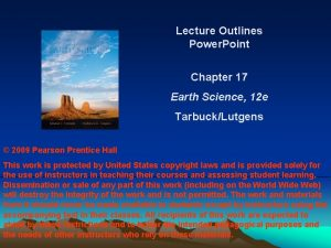 Lecture Outlines Power Point Chapter 17 Earth Science