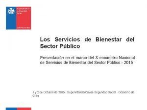 Los Servicios de Bienestar del Sector Pblico Presentacin