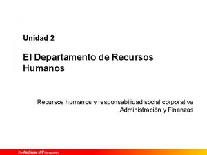 Unidad 2 El Departamento de Recursos Humanos Recursos