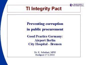 TI Integrity Pact Preventing corruption in public procurement