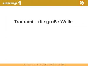Tsunami die groe Welle sterreichischer Bundesverlag Schulbuch Gmb