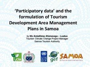 Participatory data and the formulation of Tourism Development