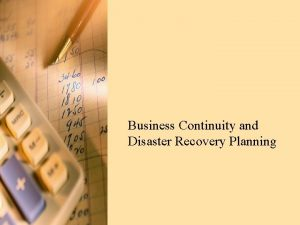 Business Continuity and Disaster Recovery Planning Agenda Introductions