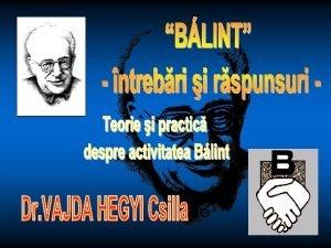 psihoanalist englez de origine maghiar printele grupurilor Blint