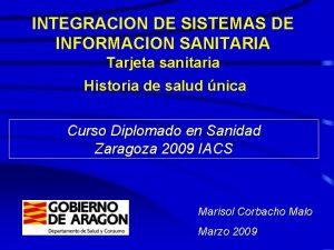 INTEGRACION DE SISTEMAS DE INFORMACION SANITARIA Tarjeta sanitaria