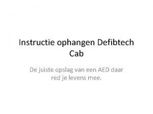 Instructie ophangen Defibtech Cab De juiste opslag van