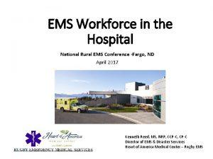 EMS Workforce in the Hospital National Rural EMS