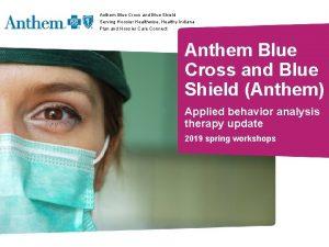 Anthem Blue Cross and Blue Shield Serving Hoosier