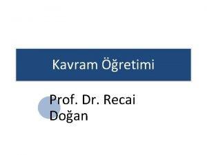 Kavram retimi Prof Dr Recai Doan Kavram retimi