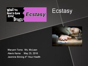 Ecstasy Maryam Toma Ms Mc Lean Alexis Kama