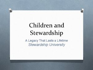 Children and Stewardship A Legacy That Lasts a