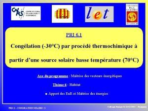 PRI 6 1 Conglation 30C par procd thermochimique