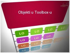 Objekti u Toolboxu UVOD Uvod Pomou dot net