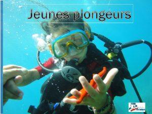 Jeunes plongeurs Stage initial initiateur Stage CODEP 81