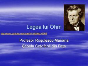 Legea lui Ohm http www youtube comwatch vij