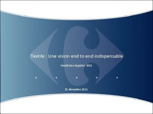 Textile Une vision end to end indispensable World