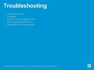 Troubleshooting Directories and Files Debugging Problem No events