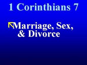 1 Corinthians 7 Marriage Sex Divorce God 1