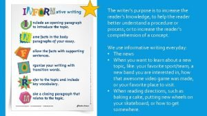 The writers purpose is to increase the readers