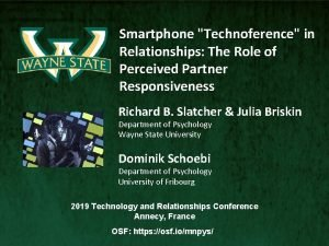 Smartphone Technoference in Relationships The Role of Perceived