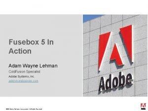 Fusebox 5 In Action Adam Wayne Lehman Cold