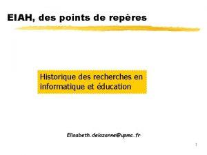 EIAH des points de repres Historique des recherches