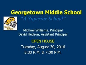 Georgetown Middle School A Superior School Michael Williams