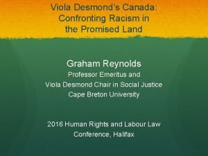 Viola Desmonds Canada Confronting Racism in the Promised