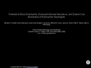 Potential of Blood Eosinophils EosinophilDerived Neurotoxin and Eotaxin3