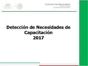 TECNOLGICO NACIONAL DE MXICO Direccin General Secretara de