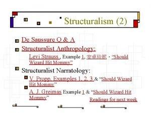Structuralism 2 De Saussure Q A Structuralist Anthropology