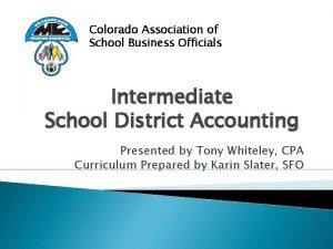 Colorado Association of School Business Officials Intermediate School