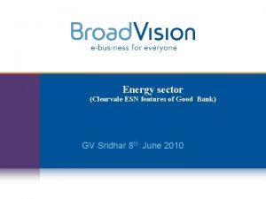 Energy sector Clearvale ESN features of Good Bank