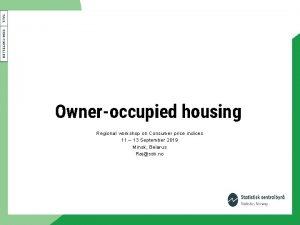 Owneroccupied housing Regional workshop on Consumer price indices
