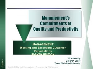 Managements Commitments to Quality and Productivity Chapter 4
