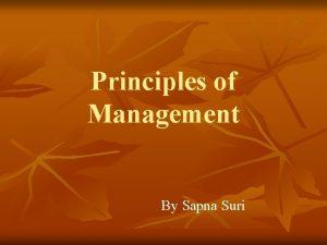 Principles of Management By Sapna Suri Define Management