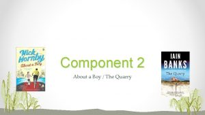 Component 2 About a Boy The Quarry OCR