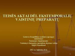 TEISS AKTAI DL EKSTEMPORALI VAISTINI PREPARAT Lietuvos Respublikos