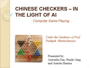 CHINESE CHECKERS IN THE LIGHT OF AI Computer