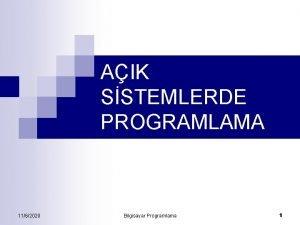 AIK SSTEMLERDE PROGRAMLAMA 1162020 Bilgisayar Programlama 1 Dersin
